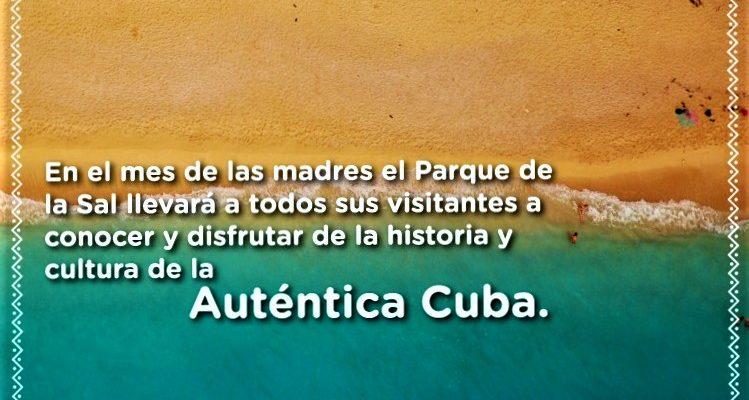 La autentica Cuba en el mes de las madres se toma el Parque de la Sal
