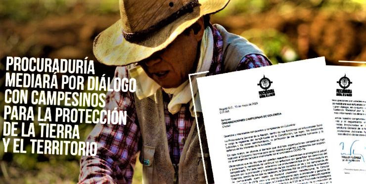 PGN mediara por dialogo con campesinos para la proteccion de la tierra y el territorio