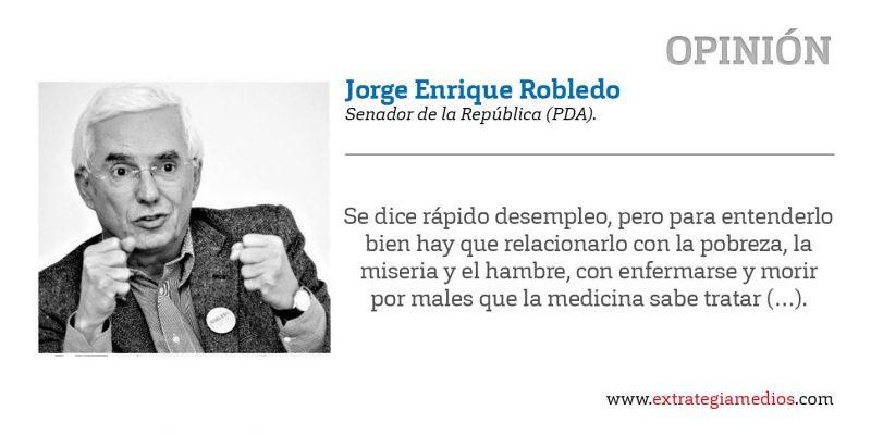 Jorge Enrique Robledo Empleo empleo y mas empleo